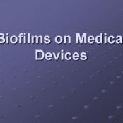 پاورپوینت Biofilms on Medical Devices