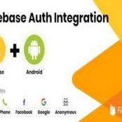 اپلیکیشن اعتبار سنجی فایربیس Firebase Auth Integration – Android